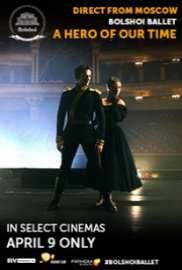 Bolshoi Ballet: Hero Of Our Time